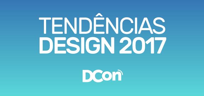 Tendências Design 2017 Design Tendences 2017