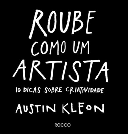 Livro Roube como um artista Rocco